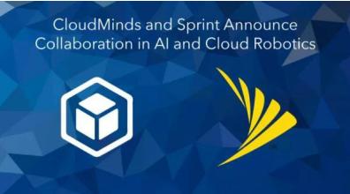 """达闼科技携手美国运营商 Sprint ,用AI掀起""""新零售""""革命"""