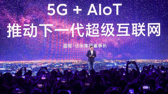 """雷军:""""5G+AIoT""""推动下一代超级互联网 2020年小米将推10款以上5G手机"""